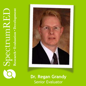 Dr. Regan Grandy is a senior evaluator at SpectrumRED