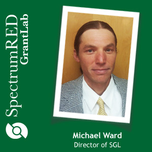 SpectrumRED GrantLab, Michael Ward, Director of the SGL
